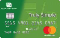 Truly Simple® Credit Card from Fifth Third Bank Application